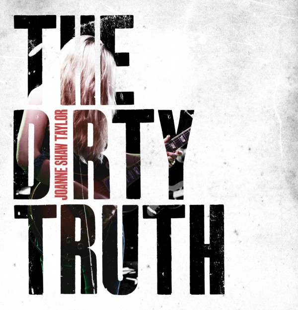Joanne Shaw Taylor_The Dirty Truth_album artwork